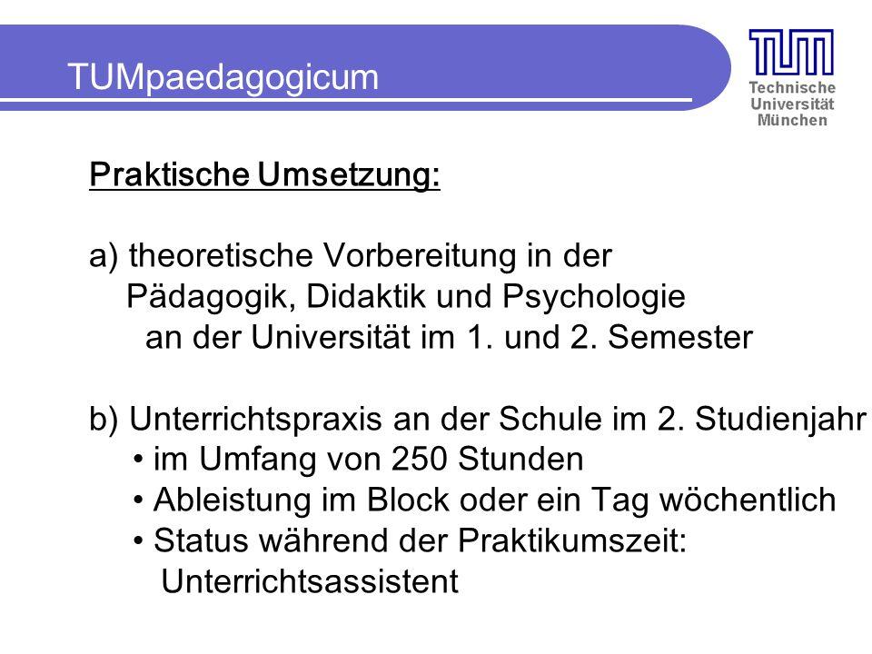 TUMpaedagogicum Praktische Umsetzung:
