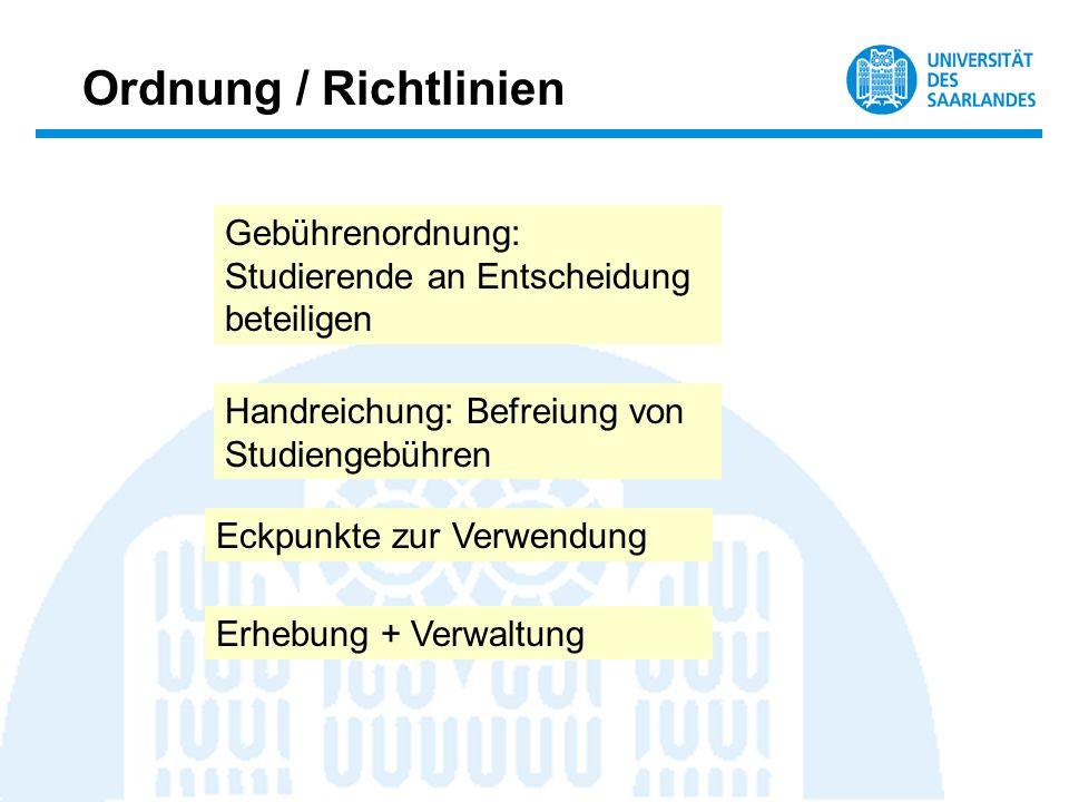 Ordnung / Richtlinien Gebührenordnung: Studierende an Entscheidung beteiligen. Handreichung: Befreiung von Studiengebühren.