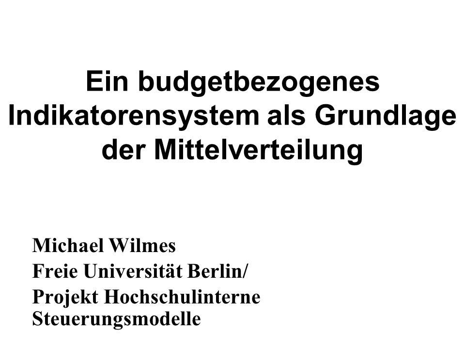 Ein budgetbezogenes Indikatorensystem als Grundlage der Mittelverteilung