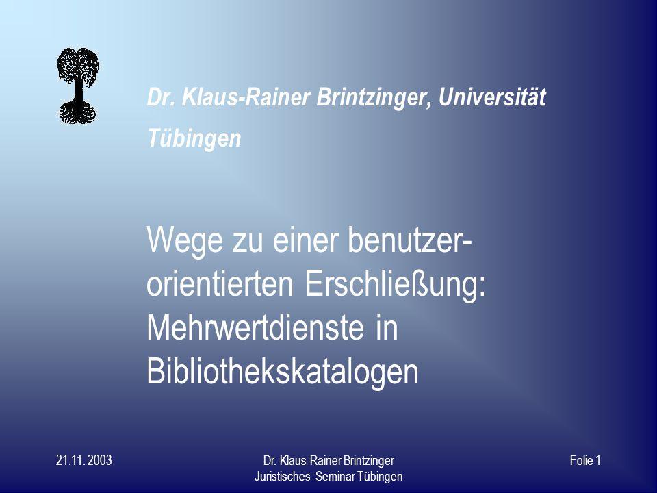 Dr. Klaus-Rainer Brintzinger, Universität Tübingen