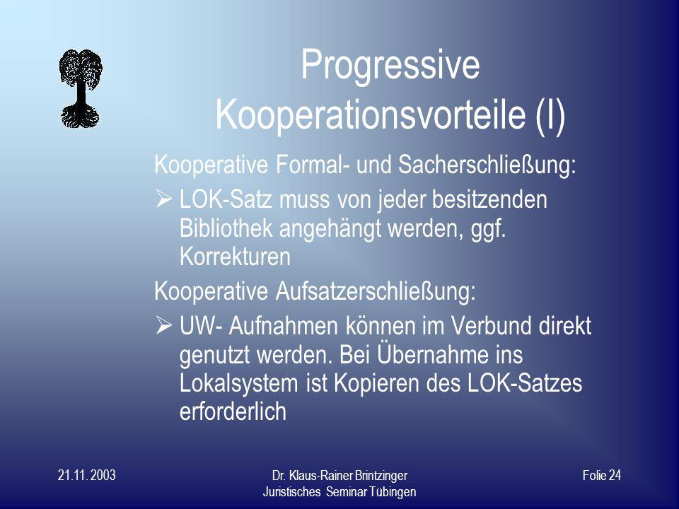 Progressive Kooperationsvorteile (I)