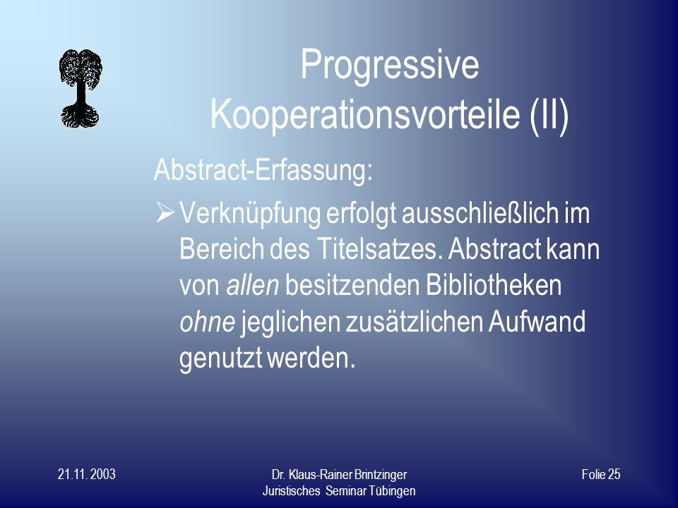 Progressive Kooperationsvorteile (II)