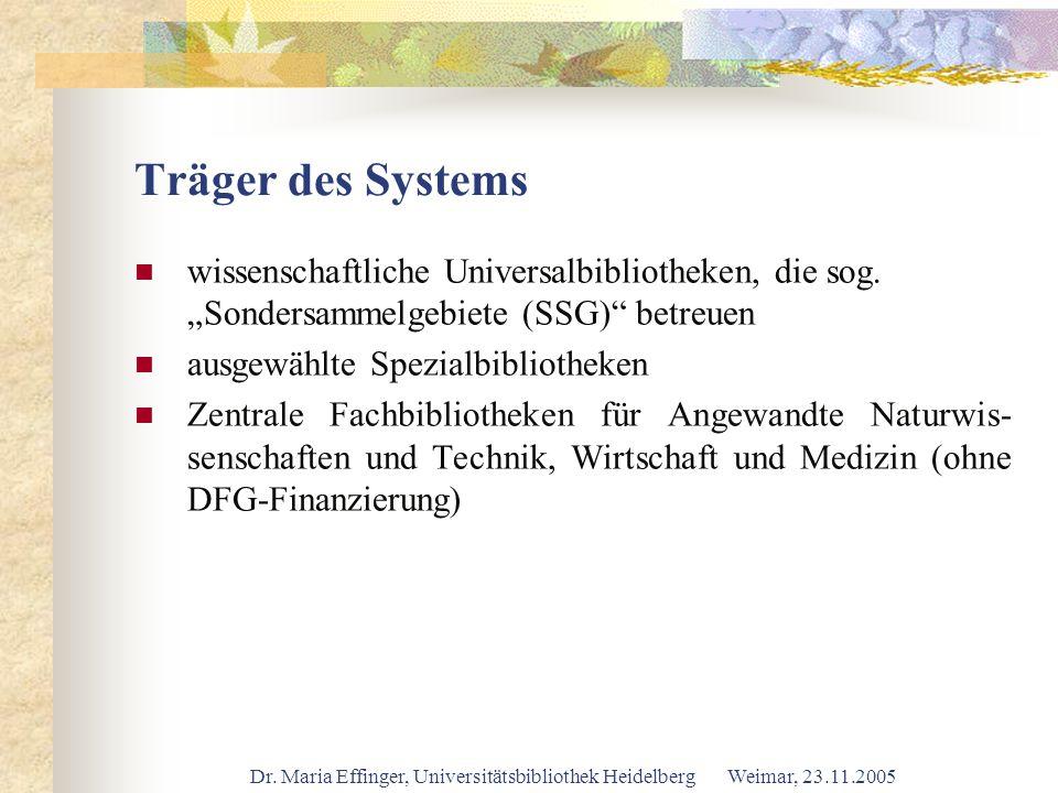 """Träger des Systems wissenschaftliche Universalbibliotheken, die sog. """"Sondersammelgebiete (SSG) betreuen."""
