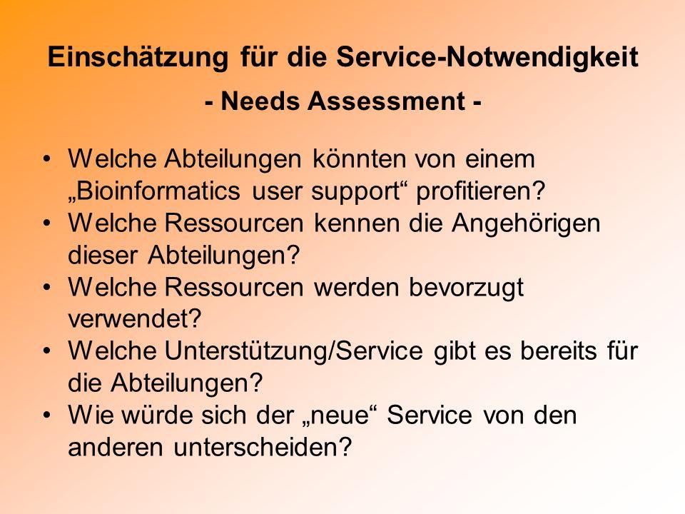 Einschätzung für die Service-Notwendigkeit - Needs Assessment -