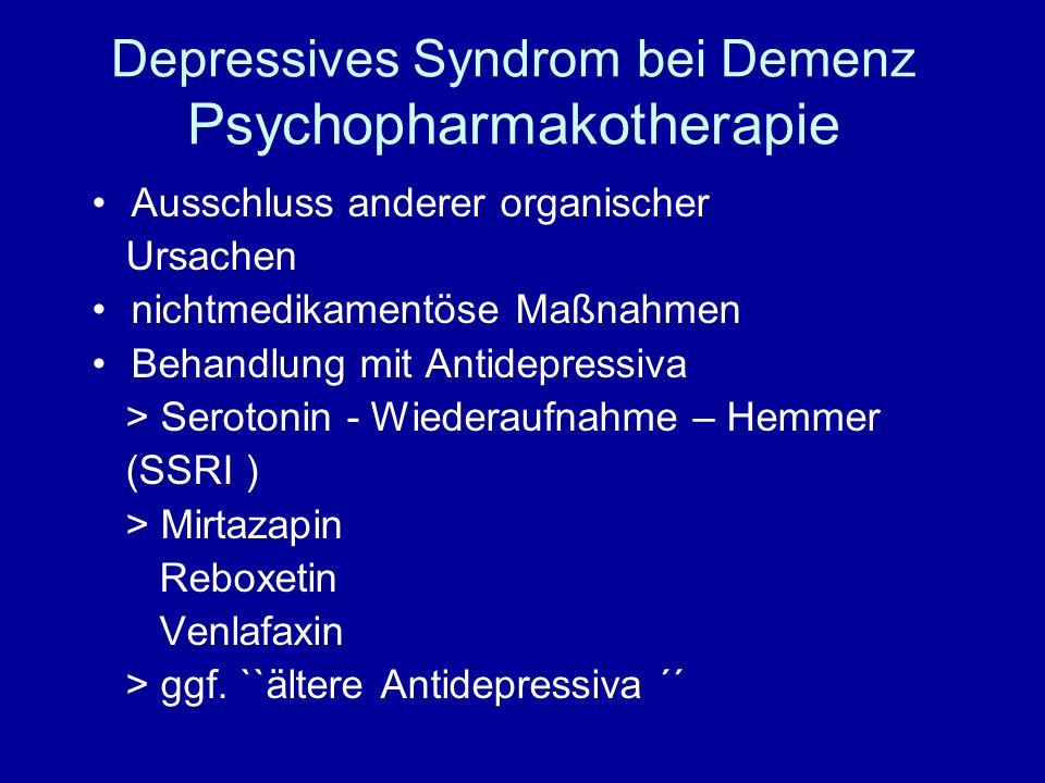 Depressives Syndrom bei Demenz Psychopharmakotherapie