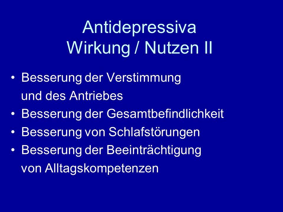 Antidepressiva Wirkung / Nutzen II