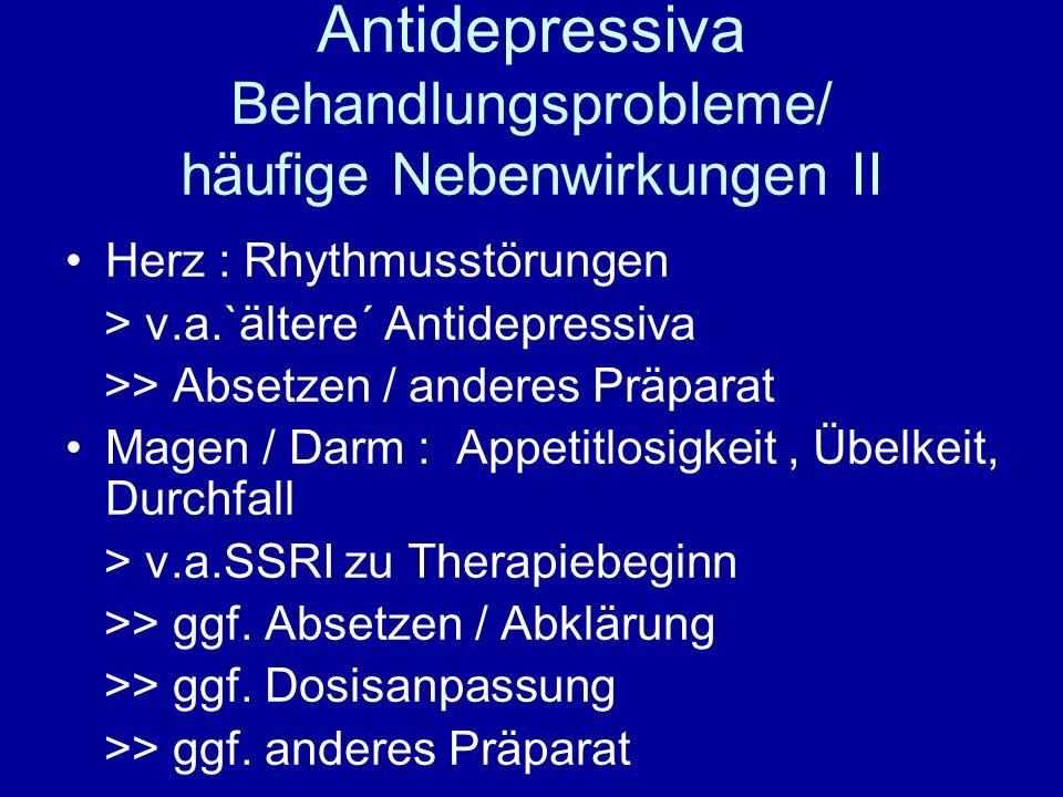 Antidepressiva Behandlungsprobleme/ häufige Nebenwirkungen II