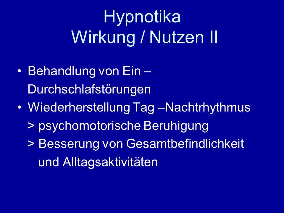 Hypnotika Wirkung / Nutzen II