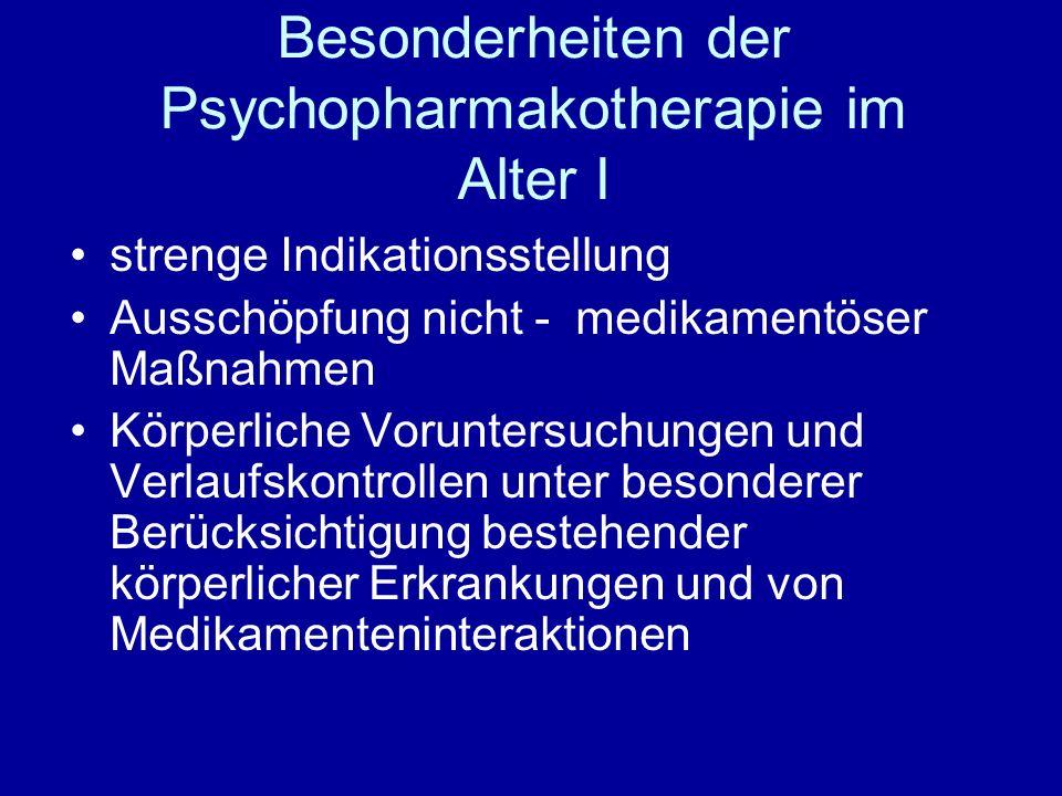 Besonderheiten der Psychopharmakotherapie im Alter I