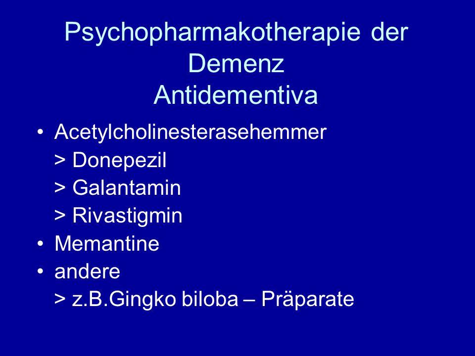 Psychopharmakotherapie der Demenz Antidementiva