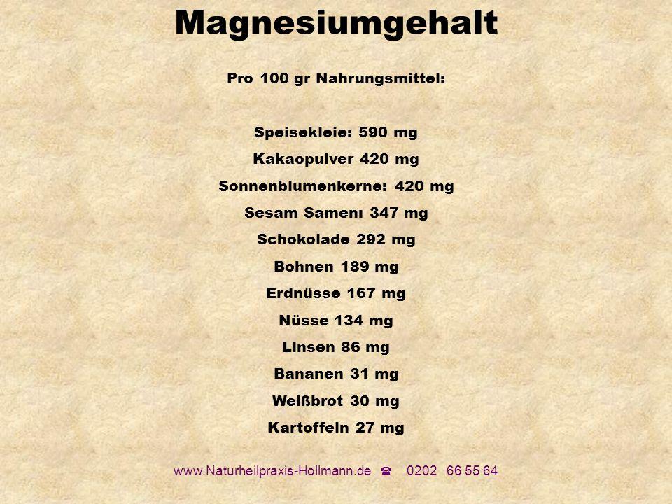 Magnesiumgehalt Pro 100 gr Nahrungsmittel: Speisekleie: 590 mg