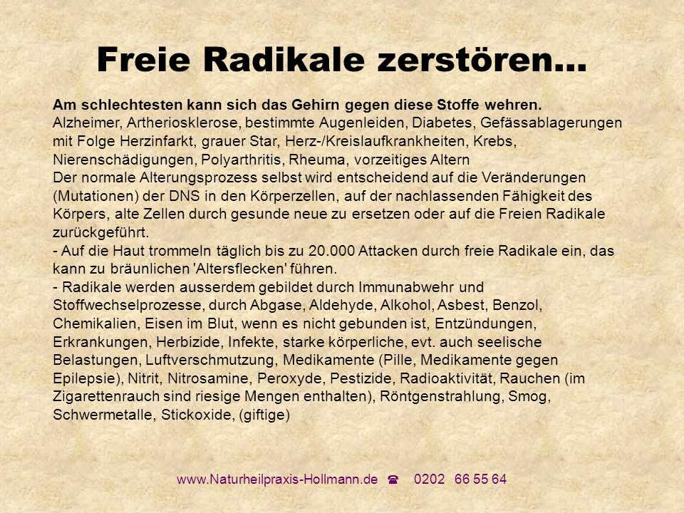 Freie Radikale zerstören...