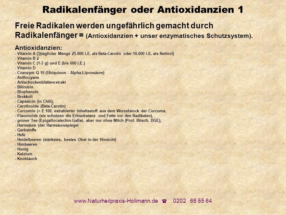 Radikalenfänger oder Antioxidanzien 1