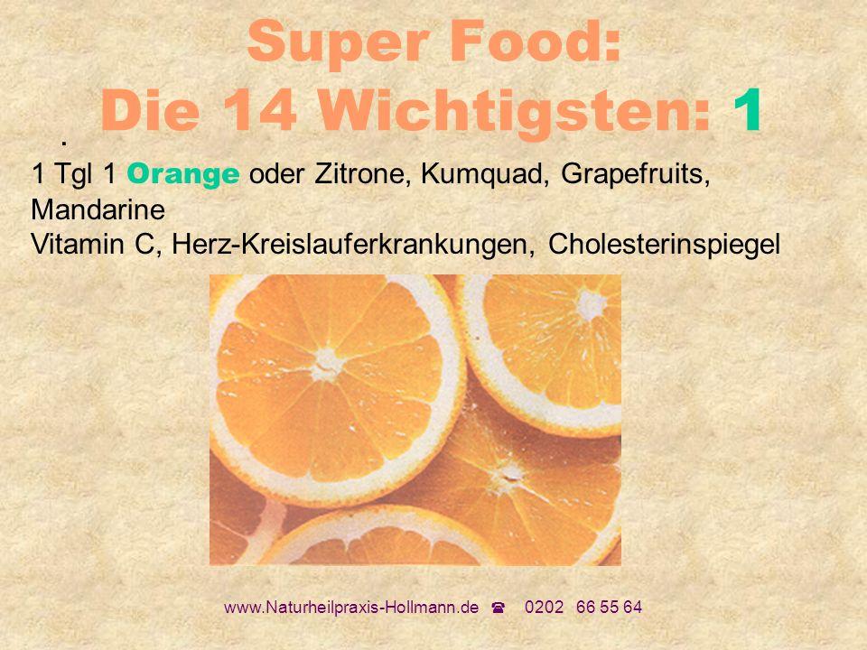 Super Food: Die 14 Wichtigsten: 1