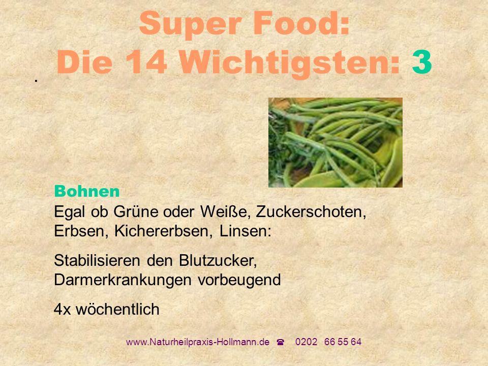 Super Food: Die 14 Wichtigsten: 3