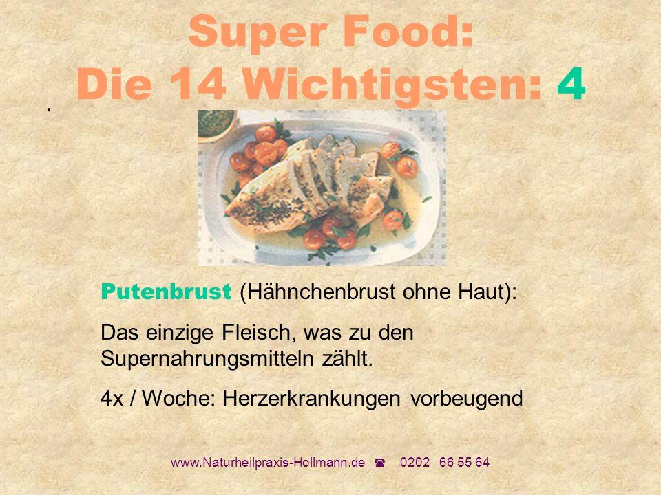 Super Food: Die 14 Wichtigsten: 4