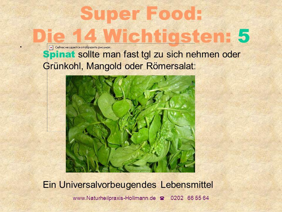 Super Food: Die 14 Wichtigsten: 5