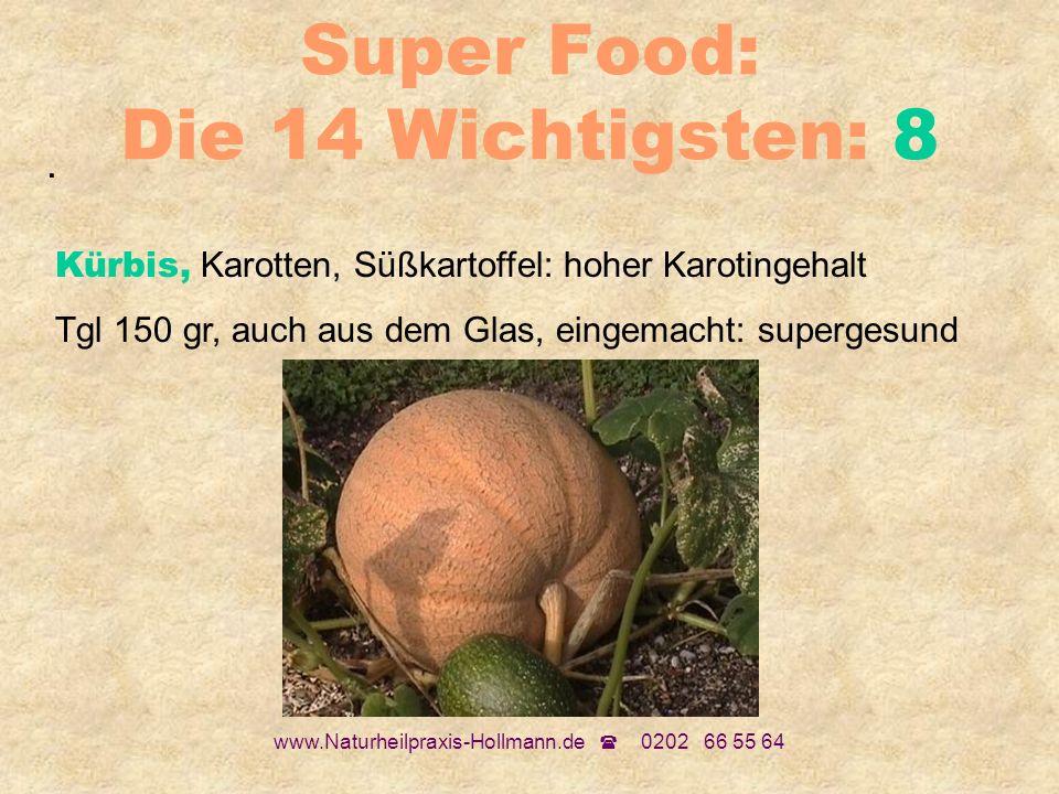 Super Food: Die 14 Wichtigsten: 8