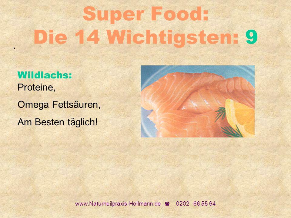 Super Food: Die 14 Wichtigsten: 9
