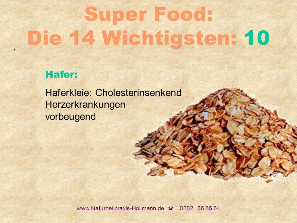 Super Food: Die 14 Wichtigsten: 10