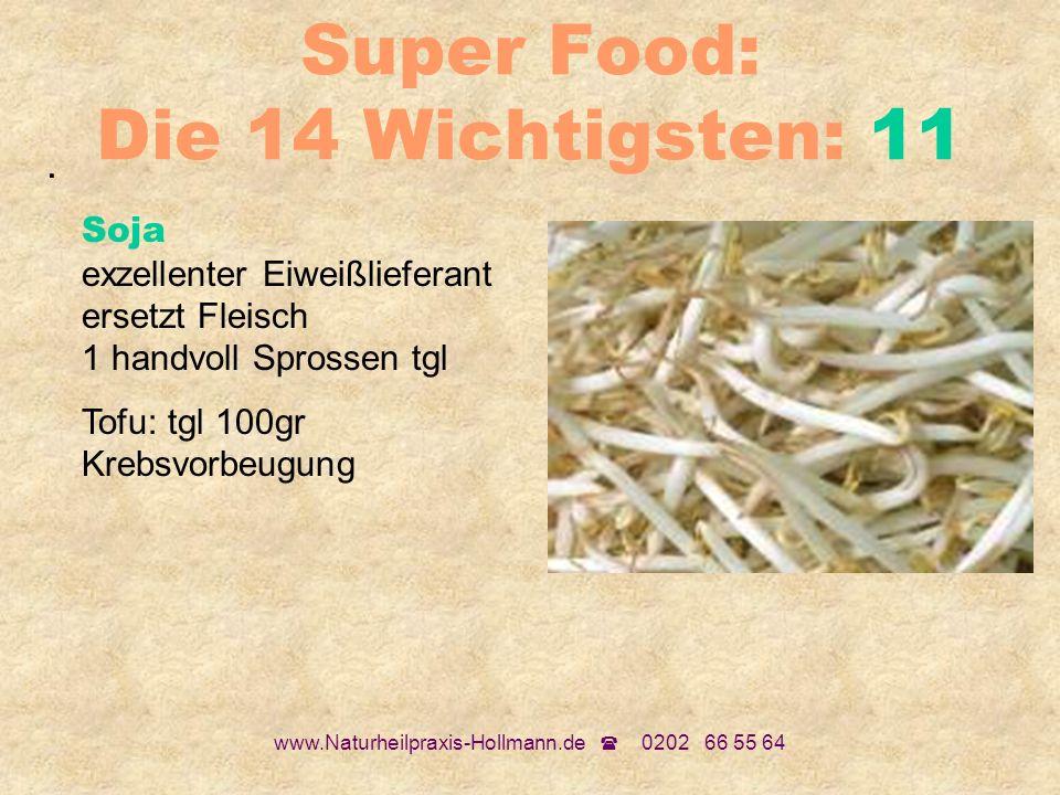Super Food: Die 14 Wichtigsten: 11