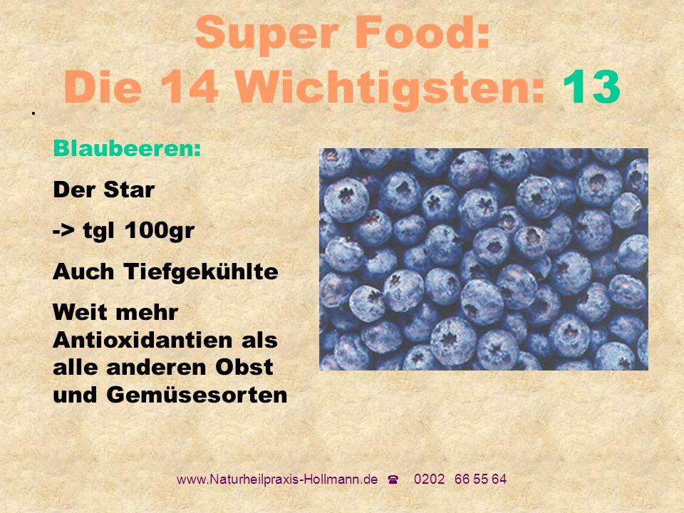 Super Food: Die 14 Wichtigsten: 13
