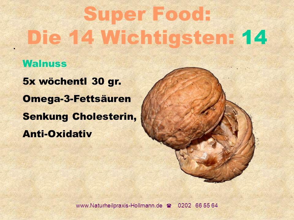 Super Food: Die 14 Wichtigsten: 14