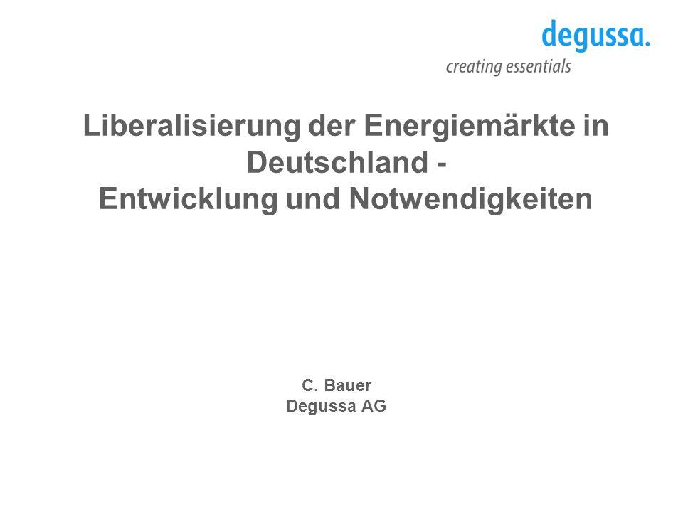 Liberalisierung der Energiemärkte in Deutschland -