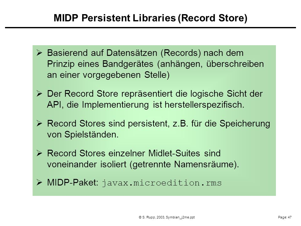 MIDP Persistent Libraries (Record Store)