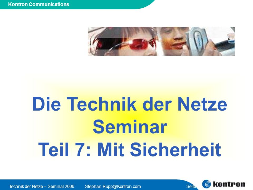 Die Technik der Netze Seminar Teil 7: Mit Sicherheit