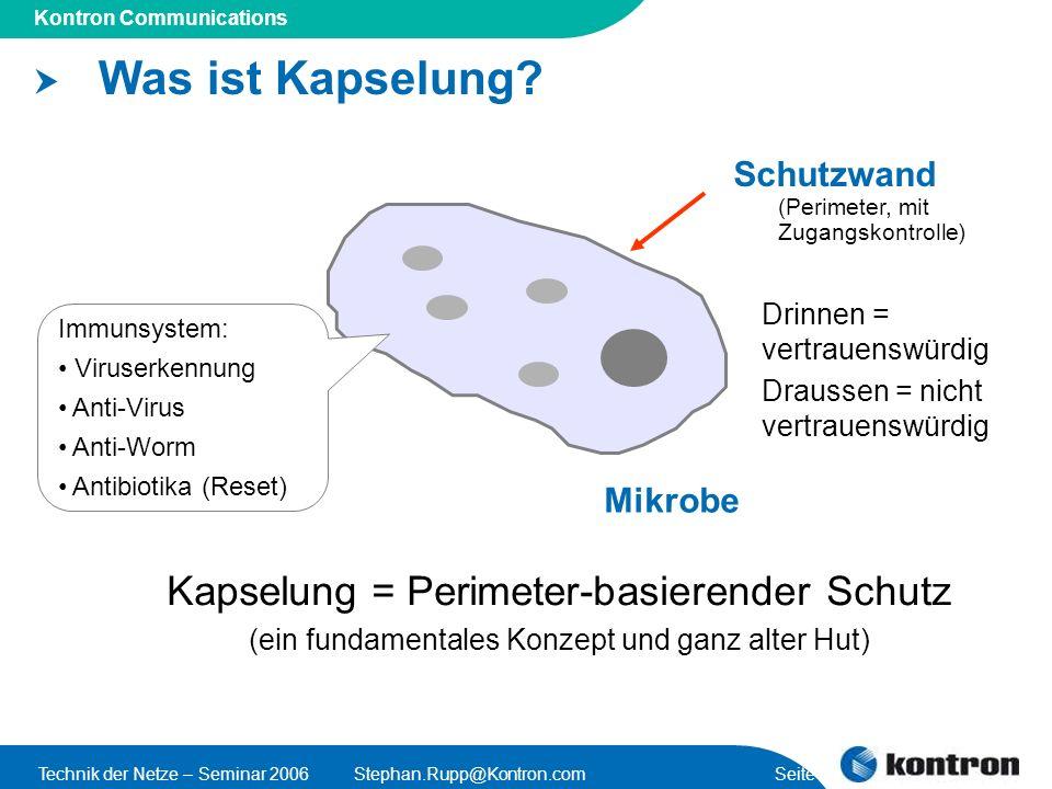 Was ist Kapselung Kapselung = Perimeter-basierender Schutz