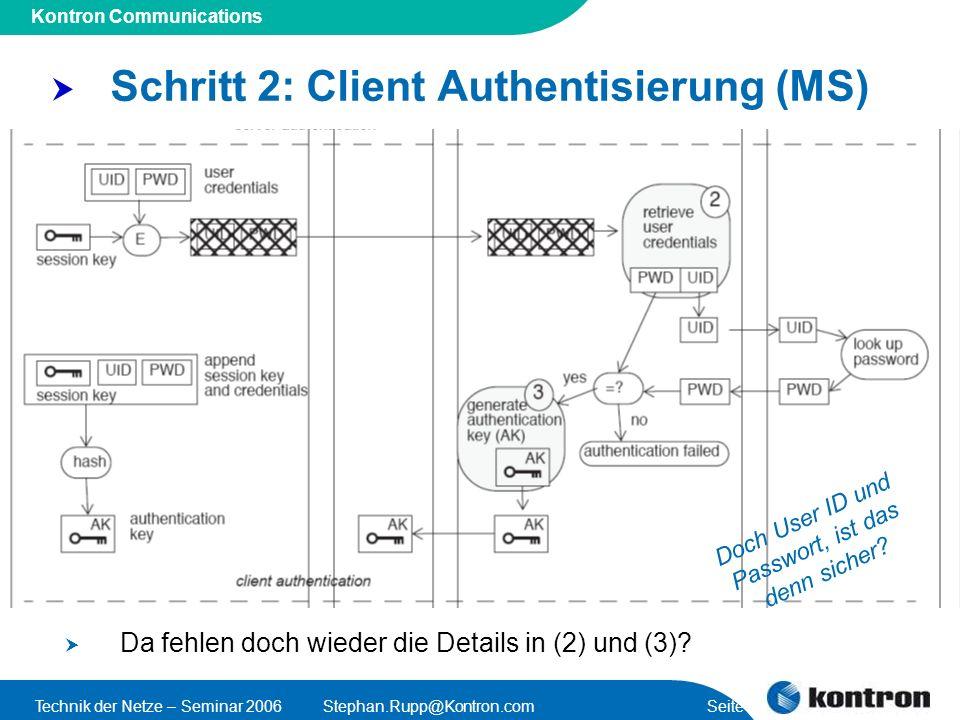 Schritt 2: Client Authentisierung (MS)
