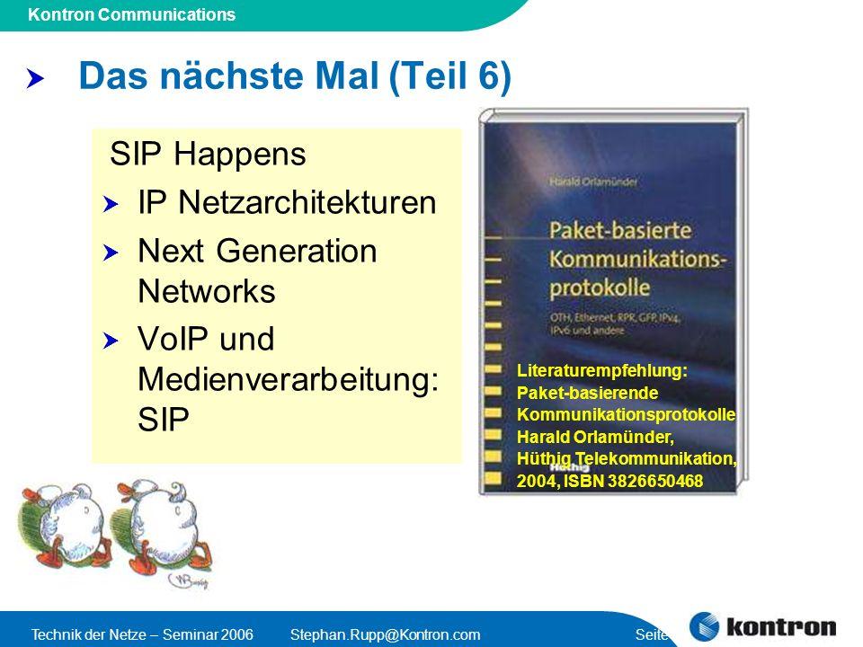 Das nächste Mal (Teil 6) SIP Happens IP Netzarchitekturen