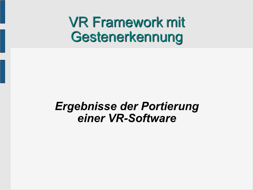 VR Framework mit Gestenerkennung
