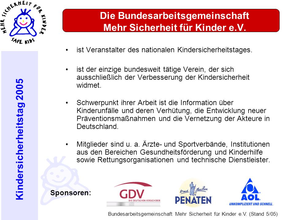 Die Bundesarbeitsgemeinschaft Mehr Sicherheit für Kinder e.V.