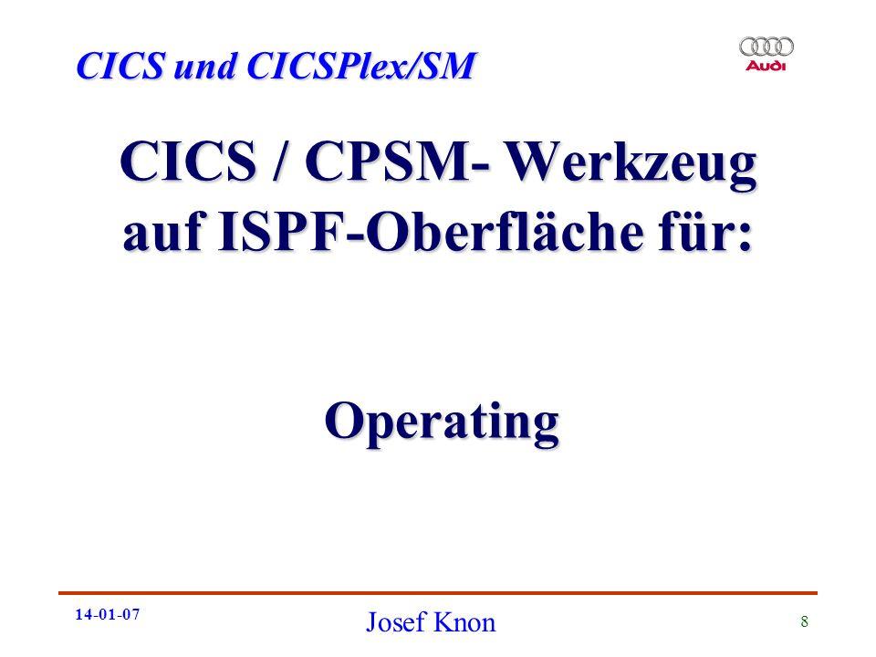CICS / CPSM- Werkzeug auf ISPF-Oberfläche für: