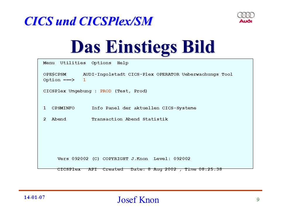Das Einstiegs Bild Menu Utilities Options Help