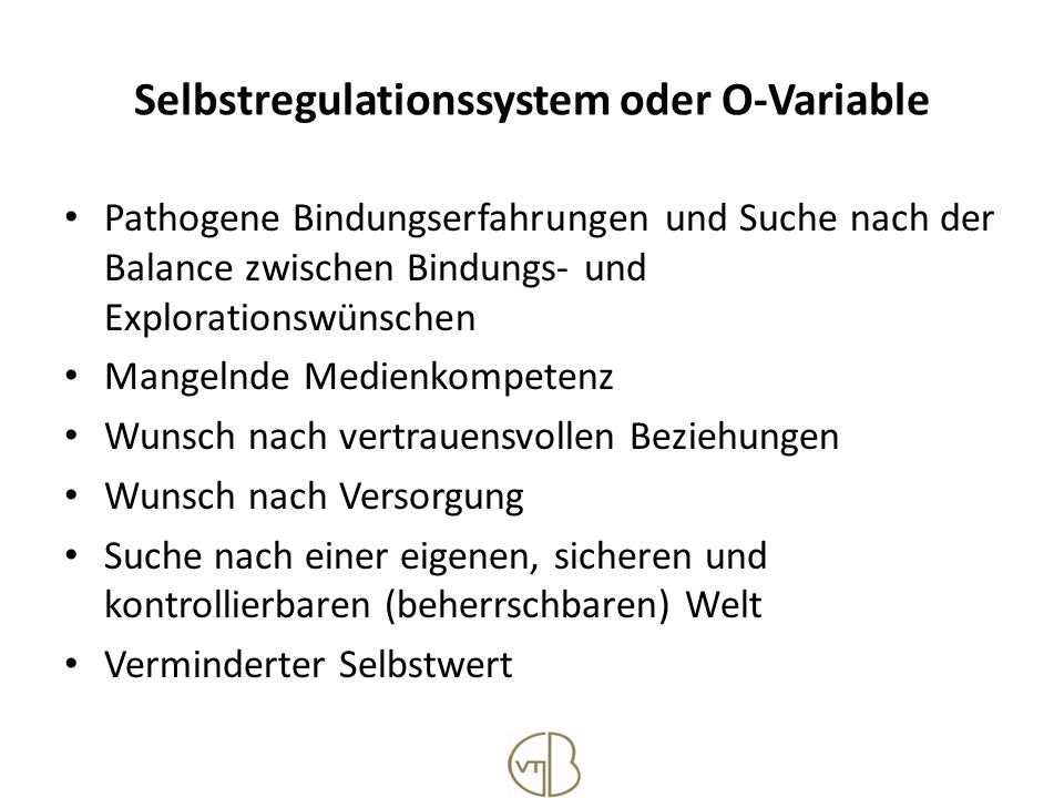 Selbstregulationssystem oder O-Variable
