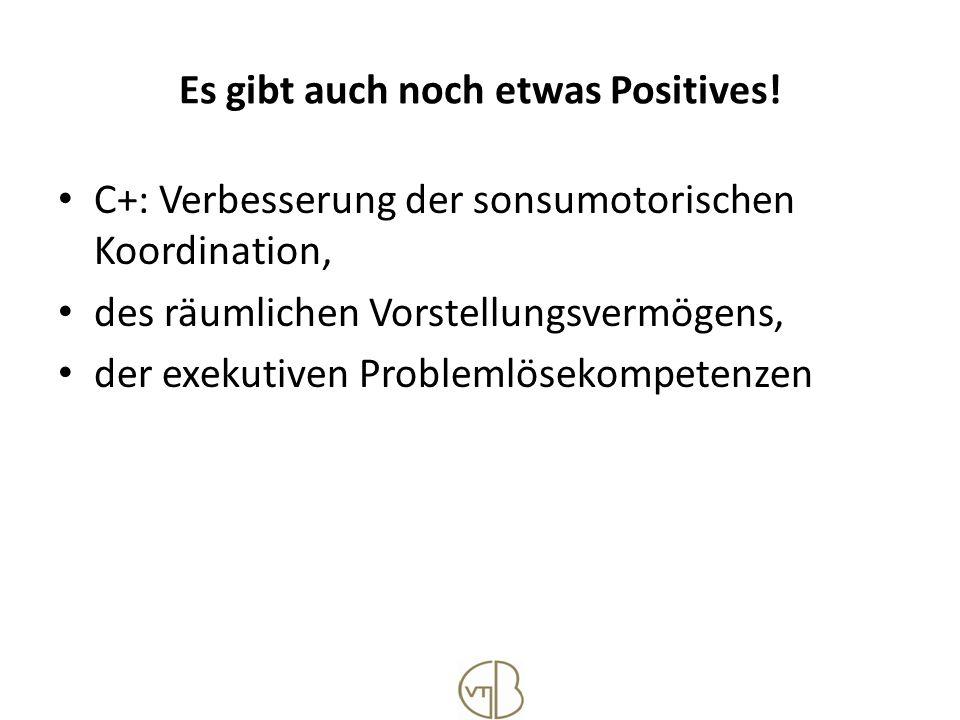 Es gibt auch noch etwas Positives!