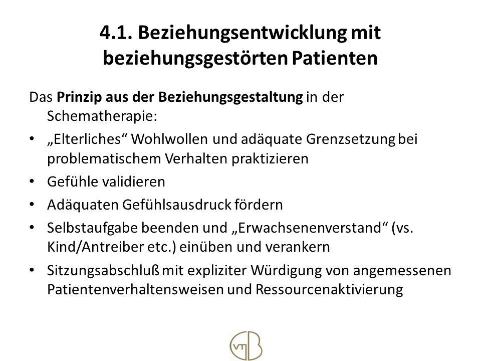 4.1. Beziehungsentwicklung mit beziehungsgestörten Patienten