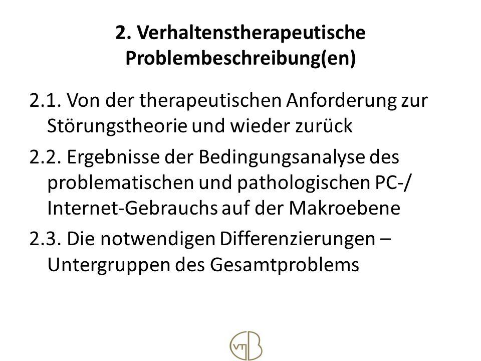 2. Verhaltenstherapeutische Problembeschreibung(en)