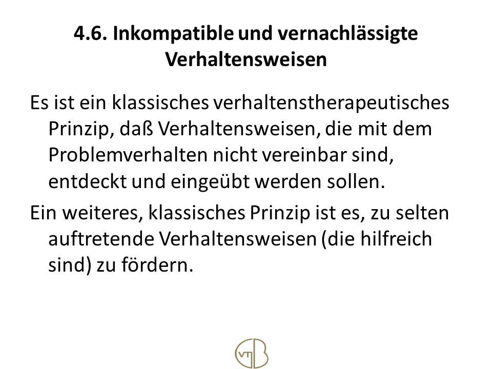 4.6. Inkompatible und vernachlässigte Verhaltensweisen