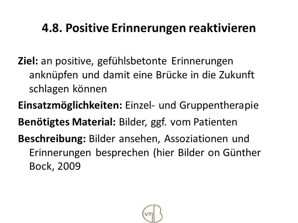 4.8. Positive Erinnerungen reaktivieren