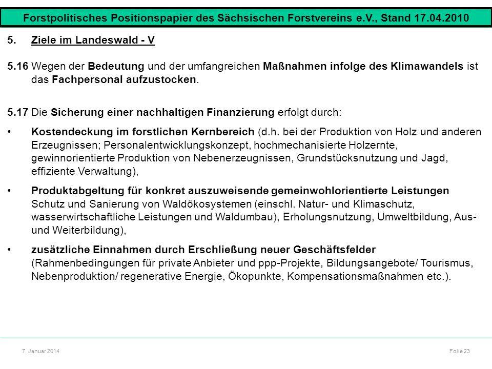 5.17 Die Sicherung einer nachhaltigen Finanzierung erfolgt durch: