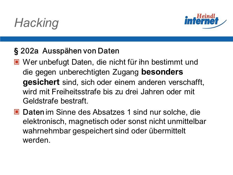 Hacking § 202a Ausspähen von Daten