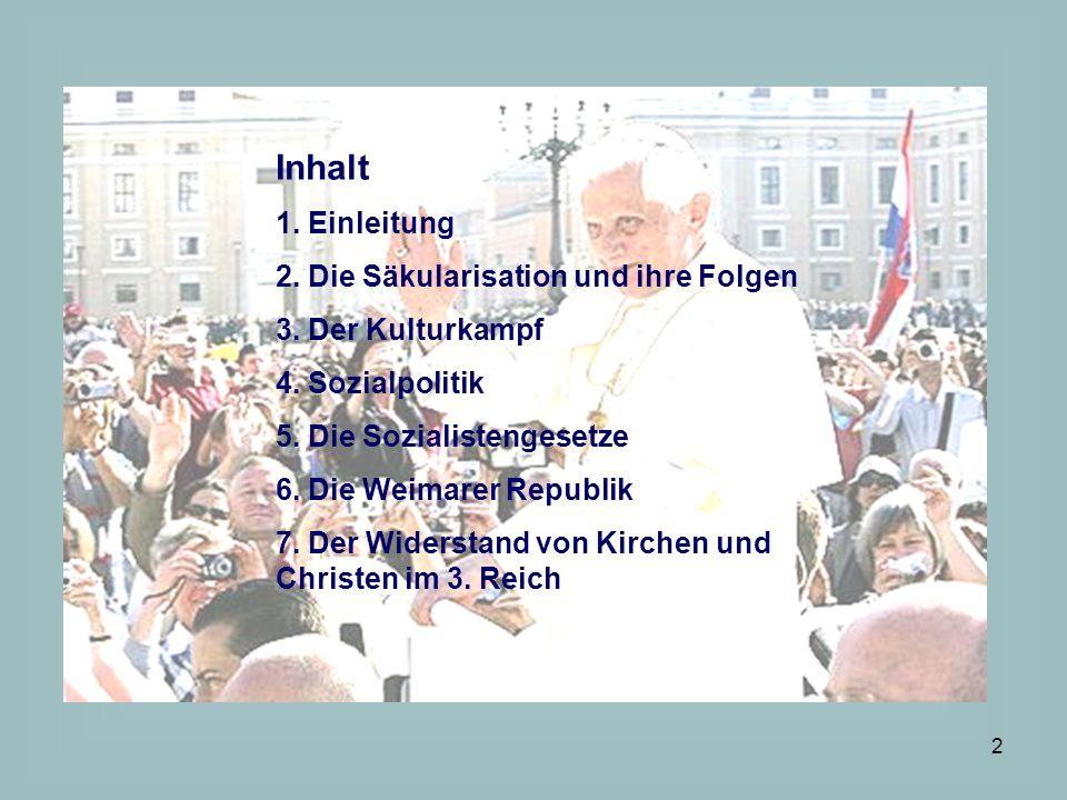 Inhalt 1. Einleitung 2. Die Säkularisation und ihre Folgen