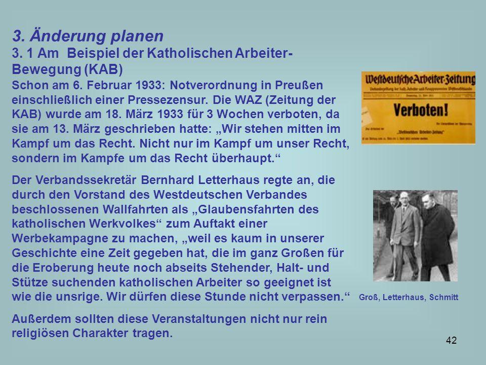 3. Änderung planen3. 1 Am Beispiel der Katholischen Arbeiter-Bewegung (KAB)