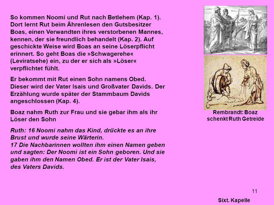 Rembrandt: Boaz schenkt Ruth Getreide
