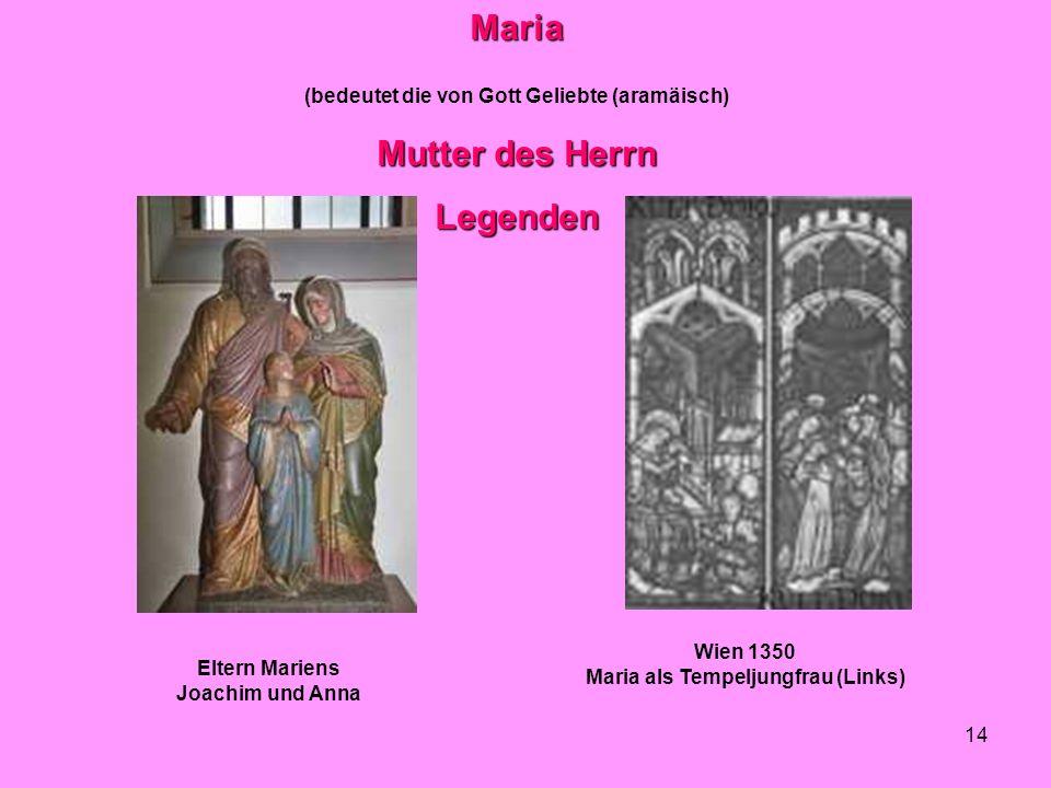 Maria Mutter des Herrn Legenden