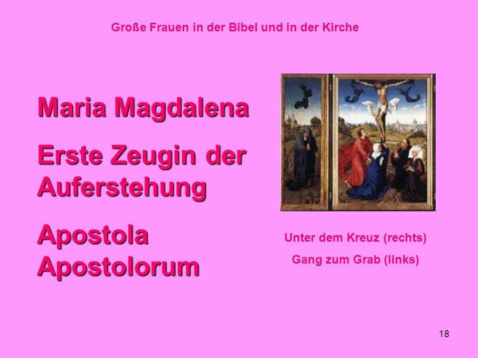 Große Frauen in der Bibel und in der Kirche Unter dem Kreuz (rechts)